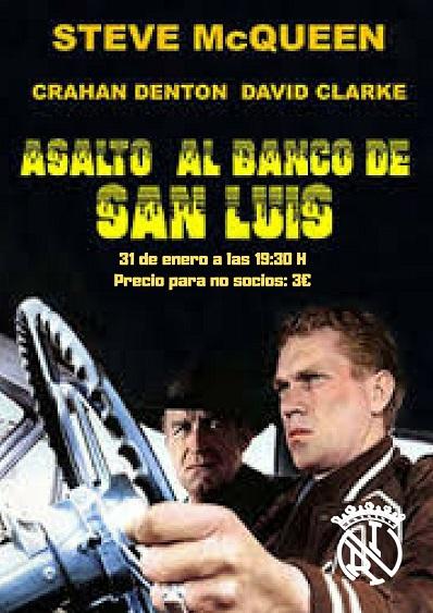 Cine clásico: Asalto al Banco de San Luis